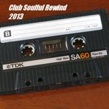 Club Soulful Rewind 2013