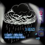 I Can't - Mix Set Abdi Adl 15 Nov 2018