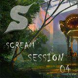 Scream Session #004