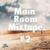 Main Room Tape #2