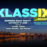 Klassix Night's Boat Party Set 17th June 2017