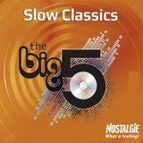 Nostalgie big 5 - Slows 100 hits (2015)
