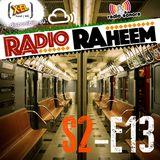 Radio Raheem S2-E13 From Tha Ground Under - pt.1 (7 Dicembre 2017)