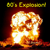 80's Explosrion with DJ SamAraI - Episode 2