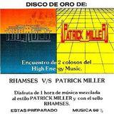 RHAMSES & PATRICK MILLER (DISCO DE ORO) PART ONE