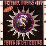 Rock Hits Of The Eighties 2