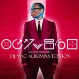 DJ MaC AlbuMixx (Chris Brown - Fortune)