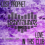 Lost Prophet - Love, In This Club (A Valentine's Joint)