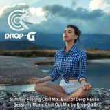 Summer Feeling Chill Mix 2017 ♦ Best of Deep House Sessions Music Chill Out Mix ♦ by Drop G #8