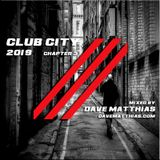 Club City 2019 | Chapter 3