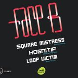 Face B Number 8 : LOOP VICTIM BASS MIX Live @ Le Plan B 07/02/2014