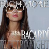 RICH MORE: BACARDI®ELECTRONIGHT 12/01/2013