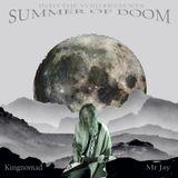 Into The Voids Summer Of Doom II - Mr Jay (Kingnomad)
