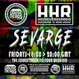 Sevarge - HouseHeadsRadio - 07.04.2017