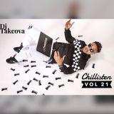 Dj Takeova Presents Chillisten Vol 21