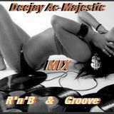 Deejay Ac-Majestic - Mix R'n'B Oldschool & Newschool