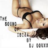 The sound of Ibiza by Dj Douxx