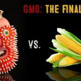 133 - GMOs Are A Go - Foe Show