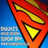 DJ SHAUN E'S SUNDAY SESSION LIVE ON WWW.SUNRISEFM.CO.UK 24.03.2019 20.00-22.00