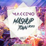 Makkeno - Mash TOWN #3 [2018]