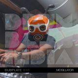 Drum and Bass India Dubplate #010 - Mosillator