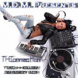 M. D. M. - T- Connection (Tech-House Private Session 2011)