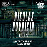 Fantastic Friends Radio Show by Nicolas Duvoisin July 2015