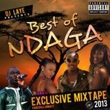Best Of Ndaga Exclusive Mixtape 2013 By Dj Laye