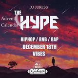 #TheAdventHype Day 18: VIBES R&B Mix - Instagram: DJ_Jukess