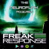 Freak Response - The Neurofunk Podcast 008 - Monday 5th November 2018