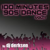 DJ Derksen - 100 Minutes 90's Dance Mix