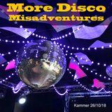 More Disco Misadventures