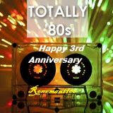 Happy 3rd Anniversary Totally 80's