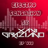 [SPECIAL 2hr SET] Episode 8 - Electro Sensation by Xavi Graziano