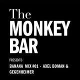 Banana Mix#01 - Axel Boman & Gegenheimer
