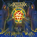 Ревю на Anthrax - For All Kings (06.03.16)