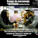 @bumpradio | @Rangedamessenga | @hezekiah3rd || Battle Cry Preview + Interview