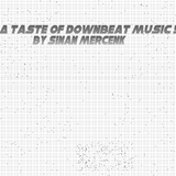 A taste of downbeat music 5