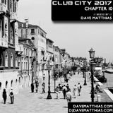 Club City 2017 | Chapter 10