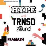 TRNSD Sound Sessions 006 - FKA MASH