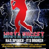 Mista Nugget Has Spoken - It's Broken (Exclusive Broken Beat Mix March 2018)