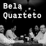 Fado Redux #1 / Bela Quarteto /