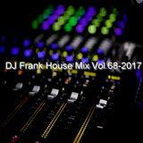 DJ Frank House Mix Vol.68-2017.
