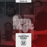 BOOM MUSIC - Show #35 (Hosted by Colectivo Futuro)