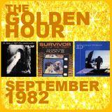 GOLDEN HOUR : SEPTEMBER 1982