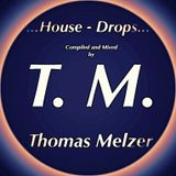 House Drops Mix Compilation by Thomas Melzer