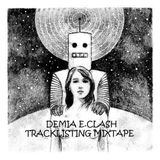 Tracklistings Mixtape #221 (2016.04.04) : Demia E.Clash - Control Edition