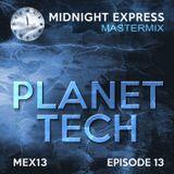 Midnight Express Mastermix [Episode 13]  PLANET TECH