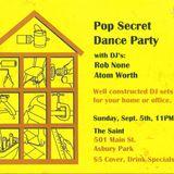 Pop Secret Dance Party Vol. 1 - Live at The Saint