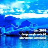 Jan 2018 deep music mix 46